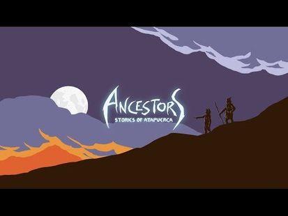 Video Image - Ancestors: Stories of Atapuerca