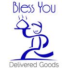 Bless You Delivered Goods