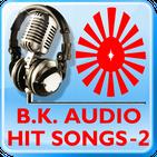 Brahma Kumaris Hit Songs - 2