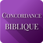 Concordance Biblique et La Bible