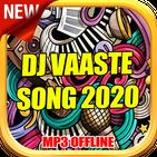 DJ Vaaste Song Offline 2020