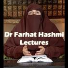 Dr Farhat Hashmi Lectures
