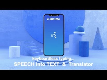 Video Image - e-Dictate Pro - Speech To Text & Translator