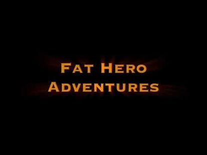 Video Image - Fat Hero Adventures