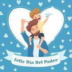 Feliz Dia del Padre 2020 - Papá Te Quiero Mucho