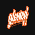 Glewed TV