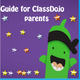 Guide for ClassDojo - parents  and Teachers Guide