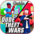 Guide For Dude Theft Wars - 2k2k - New Tips