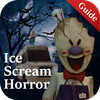 Guide For Ice Scream Horror Neighborhood - 2020