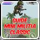 Guide for Mini Militia - Classic