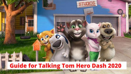 Screenshots - Guide for Talking Tom Hero Dash 2020
