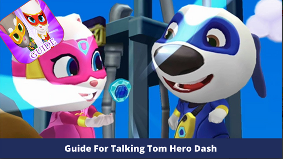 Screenshots - Guide for Talking Tom Hero Dash - 2020