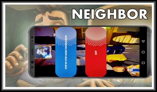Screenshots - Guide IV the Neighbor Game Scary Newest 2020