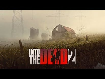 Video Image - Into the Dead 2: Zombie Survival
