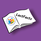 LactFacts:Latest Facts From Breastfeeding Research