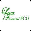 Legacy Financial FCU Mobile