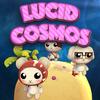 Lucid Cosmos