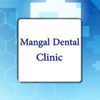 Mangal Dental Clinic