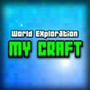 Mini MyCraft World Exploration