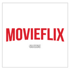 Movieflix Guide 2021 - Streaming Movies and Series