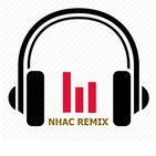 Nhạc Remix Hay - Nonstop Việt Mix