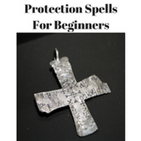 Protection Spells For Beginners