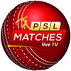 PSL LIVE - PSL Live Matches