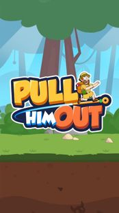 Screenshots - Pull Him Out