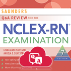 SAUNDERS Q&A REVIEW FOR NCLEX-RN® EXAMINATION