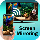 Screen Mirroring For All TV : Mirror Screen