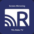 Screen Mirroring for TCL Roku TV
