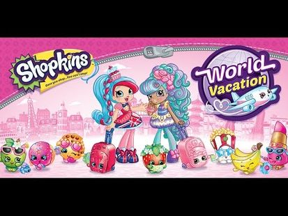 Video Image - Shopkins: World Vacation