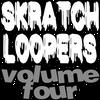 Skratch Loopers - Vol. 04
