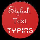 Stylish Text Typing (with Emoji keyboard)