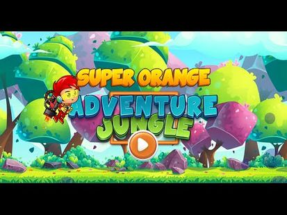 Video Image - Super Orange Adventure Jungle 1