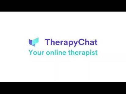 Video Image - TherapyChat - Online therapy & counselling