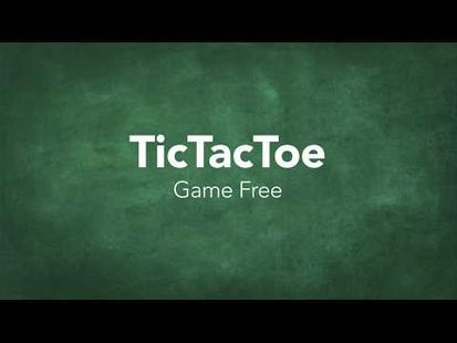 Video Image - Tic Tac Toe Game Free
