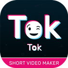 Tok Tok India : Short Video Maker & Sharing App