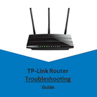 TP LINK ROUTER TROUBLESHOOTING GUIDE