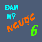 Truyen Dam my Nguoc offline 2020 - part 6