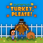 Turkey, Please! (Free)