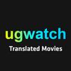 Ugwatch - Translated Movies & Series