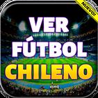 Ver Futbol Chileno en Vivo Gratis Guia