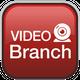 Video Branch