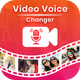 Video Voice Changer - Audio Effects