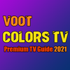Voot app india - Free Colors TV Serials Guide