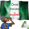 Yoruba Proverbs : Audio and Meanings - Òwe Yorùbá