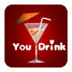You Drink - Truth or Dare